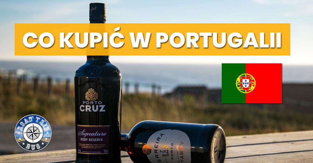 co kupić w portugalii