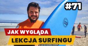 Eurotrip #71 Jak wygląda lekcja surfingu?