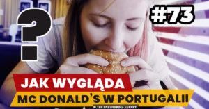 Eurotrip #73 Jak wygląda McDonald's w Portugalii