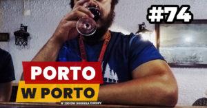 Eurotrip #74 Porto w Porto