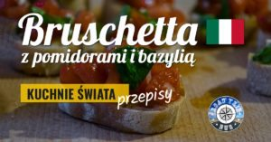 Bruschettaz pomidorami i bazylią – przepis