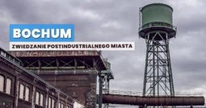 Bochum – zwiedzanie i największe atrakcje postindustrialnego miasta