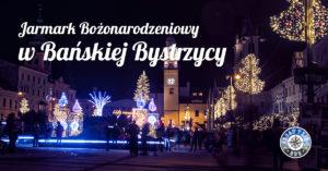 Jarmark Bożonarodzeniowy w Bańskiej Bystrzycy