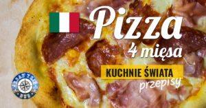Pizza 4 mięsa (quattro carni)