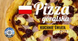 Pizza Góralska z oscypkiem i żurawiną