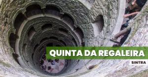 Quinta da Regaleira w Sintrze