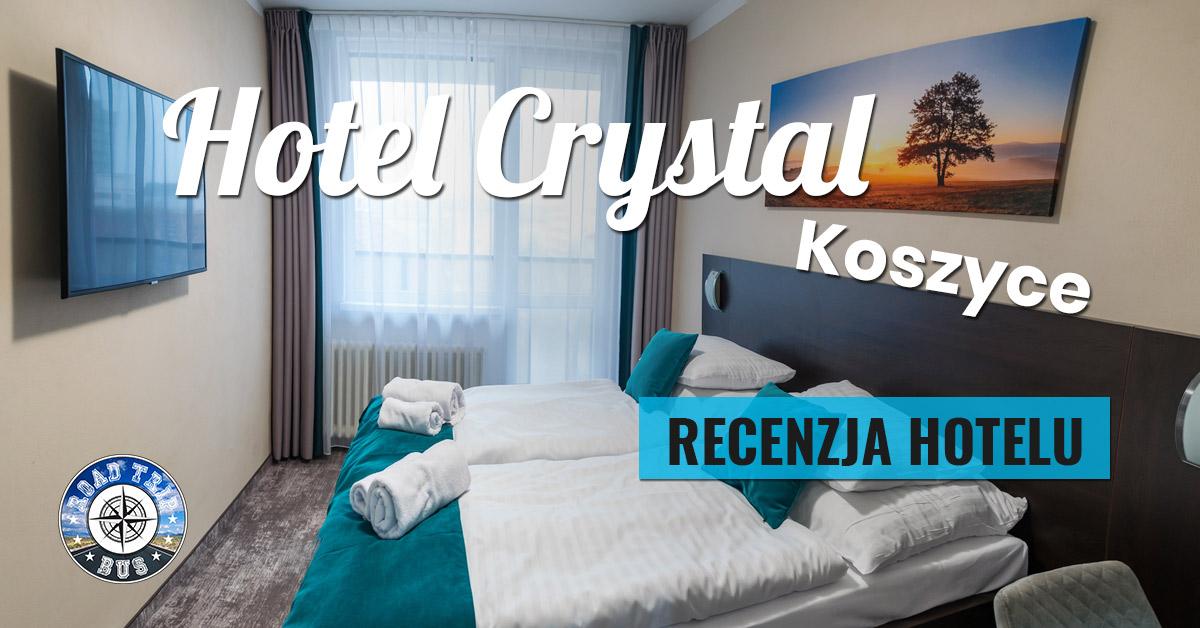 Hotel Crystal Koszyce Słowacja Zdjęcia Opinia I Recenzja