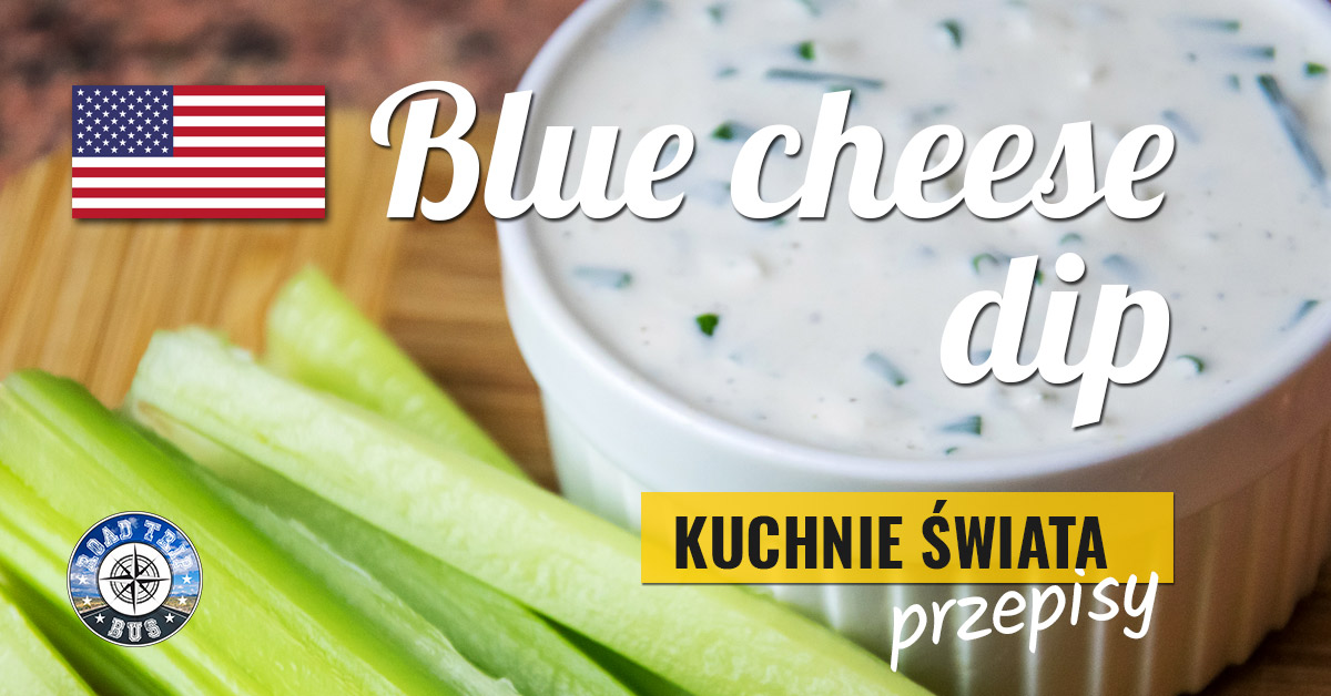 blue cheese dip przepis