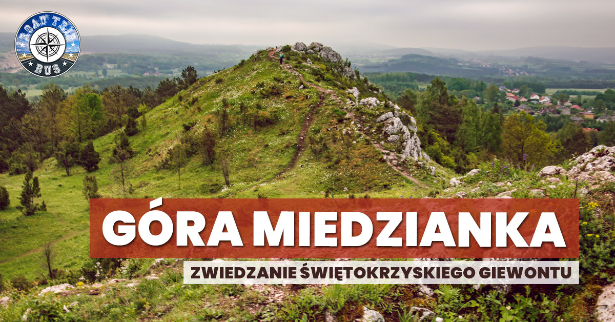 góra miedzianka zwiedzanie