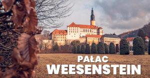 Pałac Weesenstein