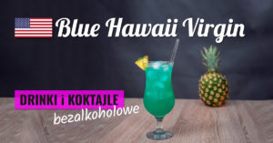 bezalkoholowy Blue Hawaii Virgin