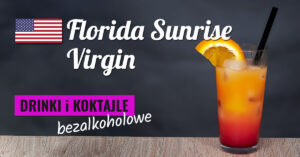Bezalkoholowa Florida Sunrise Virgin