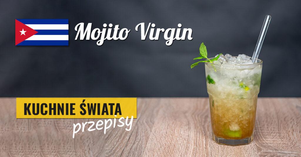 bezalkoholowe mojito virgin