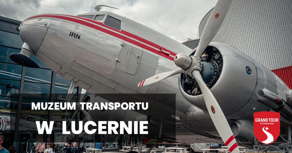 muzeum transportu w lucernie